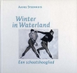 Steenhuis, Aafke: Winter in Waterland